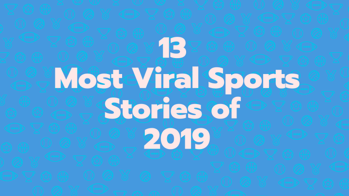 13 Most Viral Sports Moments of 2019