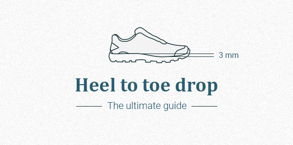 Heel to Toe Drop: The Ultimate Guide