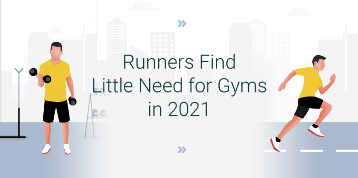 Runners Find Little Need for Gyms in 2021
