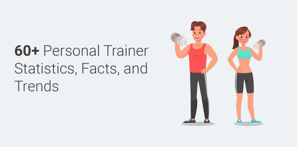 Personal-Trainer-Statistics-Facts-And-Trends