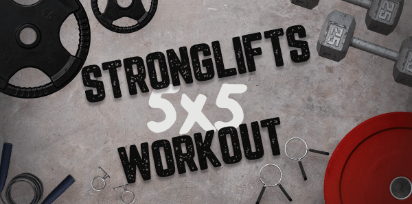 Stronglifts 5x5 Workout - Best Strength Training Program for Beginners