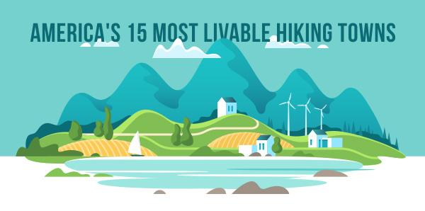 America's 15 Most Livable Hiking Towns