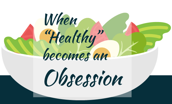 when health becomes an obsession