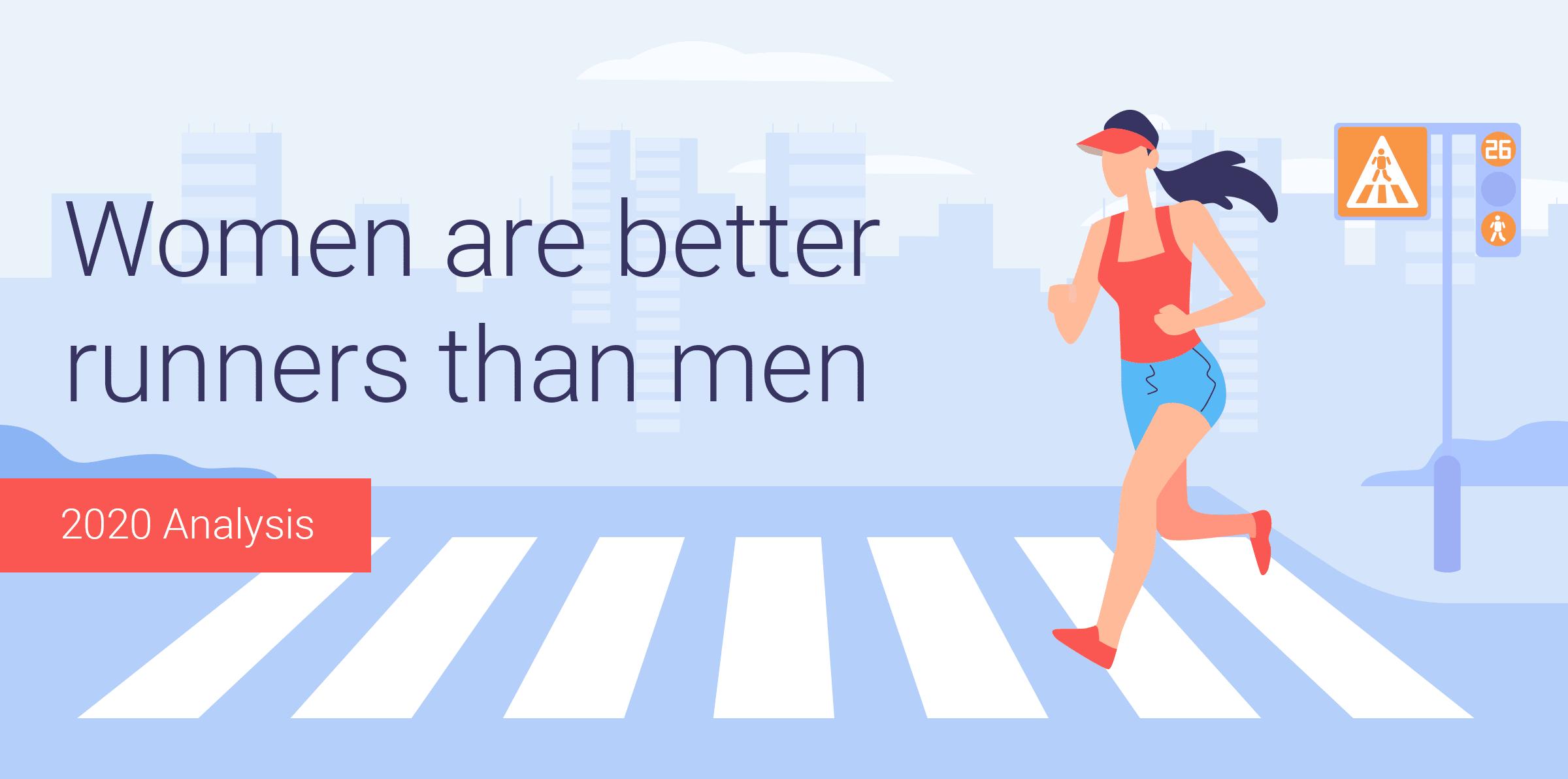 Women Are Better Runners Than Men [2020 Analysis]