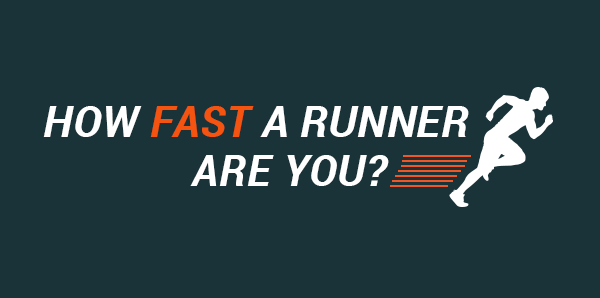 how fast of a runner are you
