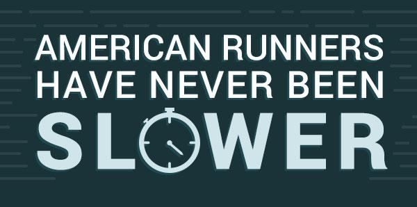 American Runners Have Never Been Slower (Mega Study)
